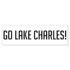 Go Lake Charles! Bumper Bumper Sticker