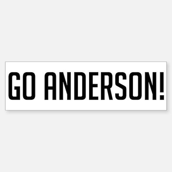Go Anderson! Bumper Bumper Bumper Sticker