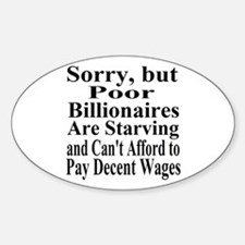 Billionaires Can't Afford Wages Decal