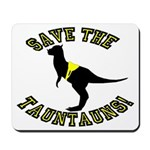 Save The Tauntauns! Mousepad
