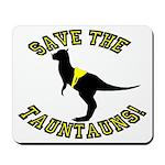 Save The Tauntauns! Mousepad