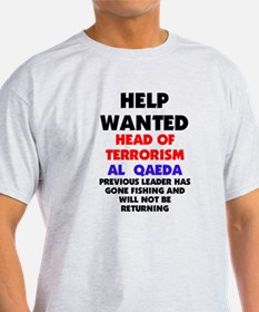 Help Wanted ad for Al Quaeda bin Laden Dead T-Shirt