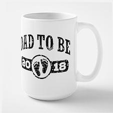 Dad To Be 2018 Mug