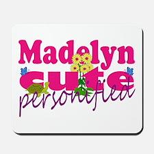 Cute Madelyn Mousepad