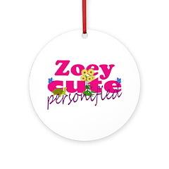 Cute Zoey Ornament (Round)