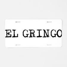 El Gringo Aluminum License Plate