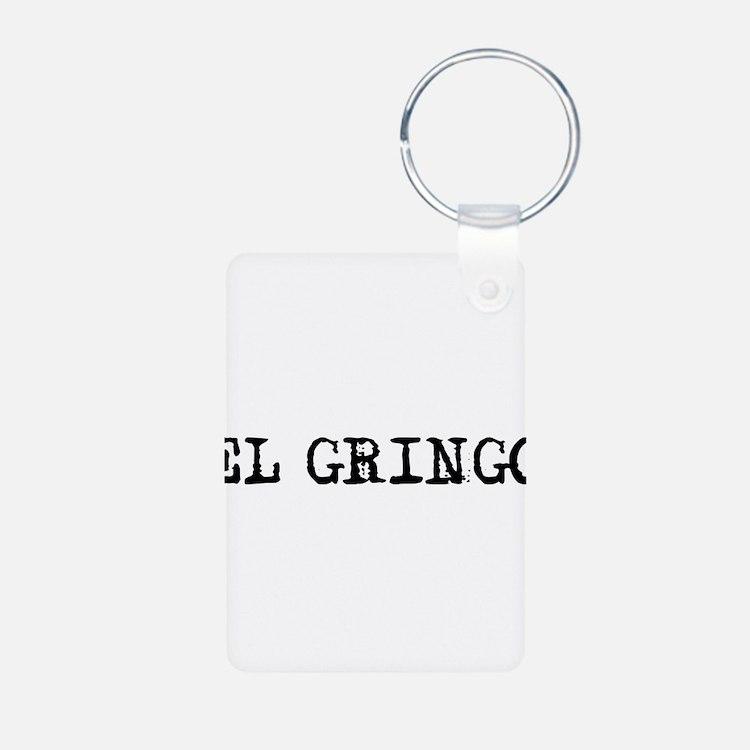 El Gringo Keychains