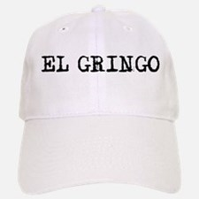 El Gringo Baseball Baseball Cap