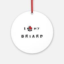 I *heart* My Briard Ornament (Round)