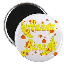 Hanna Banana Magnet