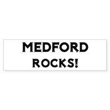 Medford Rocks! Bumper Bumper Sticker