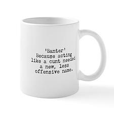 Banter Small Mugs