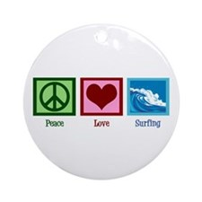 Peace Love Surfing Ornament (Round)
