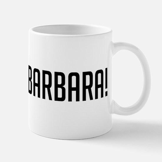 Go Santa Barbara! Mug