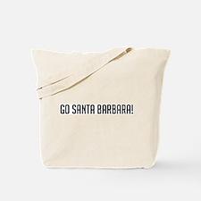 Go Santa Barbara! Tote Bag