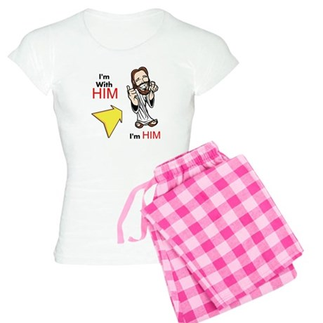 I'm with Him, I'm Him! Women's Light Pajamas