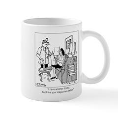 I Like Your Magazines Better Mug