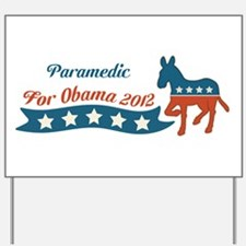 Profession for Obama Yard Sign