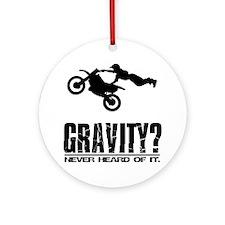 Gravity? Motocross Ornament (Round)