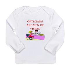 optician joke Long Sleeve Infant T-Shirt