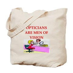 optician joke Tote Bag