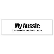 My Aussie is smarter than you Bumper Car Sticker