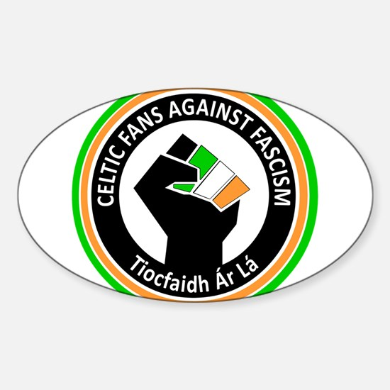 Celtic Fans Against Fascism Sticker (Oval)