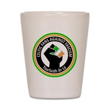 Celtic Fans Against Fascism Shot Glass