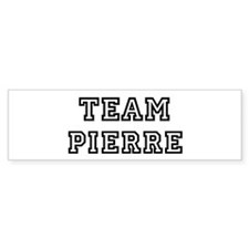 Team Pierre Bumper Bumper Sticker