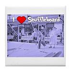 I Love Shuffleboard Tile Coaster