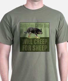 Australian Cattle Dog Creep for Sheep T-Shirt