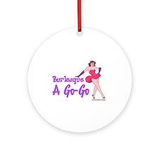 Burlesque A Go Go Ornament (Round)