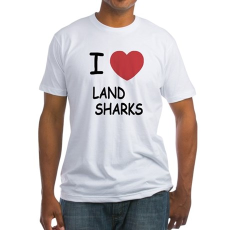 I heart land sharks Fitted T-Shirt