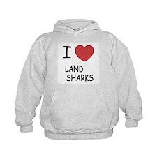 I heart land sharks Hoodie
