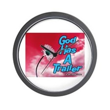 God Has A Trailer Wall Clock