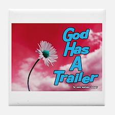 God Has A Trailer Tile Coaster