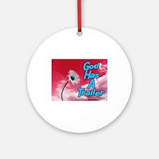 God Has A Trailer Ornament (Round)