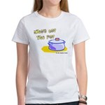 Who's Got The Pot 06 Women's T-Shirt