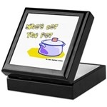 Who's Got The Pot 06 Keepsake Box