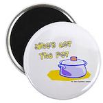 Who's Got The Pot 06 Magnet