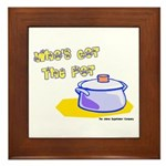 Who's Got The Pot 06 Framed Tile