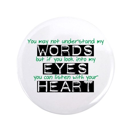 "Listen with your Heart 3.5"" Button"
