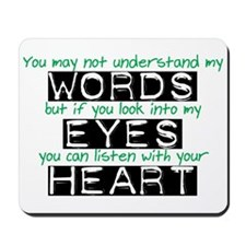 Listen with your Heart Mousepad