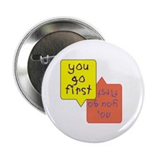 Twins - You go first Button