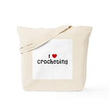 I * Crocheting Tote Bag