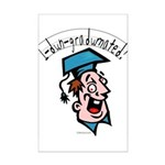 Hilarious Graduation Gift Mini Poster Print