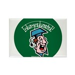 Hilarious Graduation Gift Rectangle Magnet (100 pa