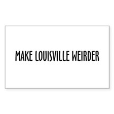 Make Louisville Weirder! Rectangle Decal