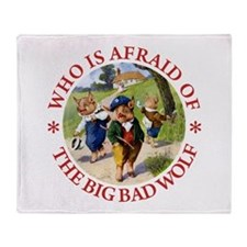 Who Is Afraid Of The Big Bad Wolf Throw Blanket