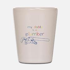 My Daddy-Plumber Shot Glass